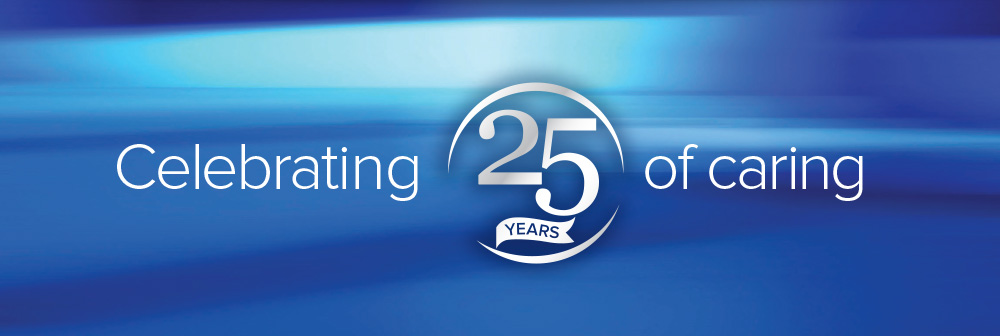 Celebrating 25 years of caring